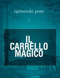IL CARRELLO MAGICO