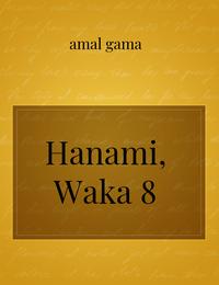 Hanami, Waka 8
