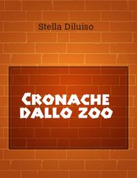 Cronache dallo zoo