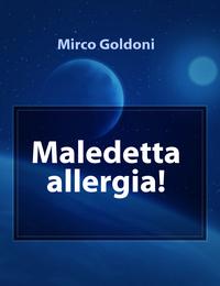 Maledetta allergia!