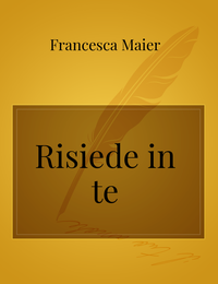 Risiede in te