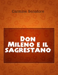 Don Mileno e il sagrestano