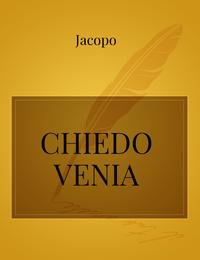 CHIEDO VENIA