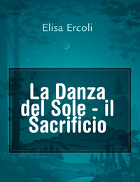 La Danza del Sole – il Sacrificio