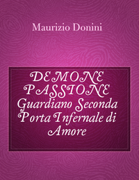 DEMONE PASSIONE Guardiano Seconda Porta Infernale di Amore