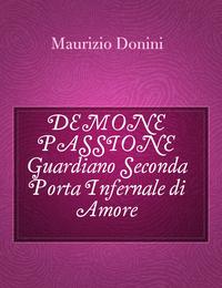 DEMONE PASSIONE Guardiano Seconda Porta Infernale di Amore