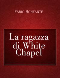 La ragazza di White Chapel