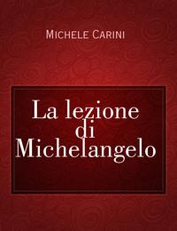 La lezione di Michelangelo