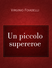 Un piccolo supereroe