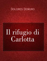 Il rifugio di Carlotta