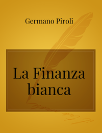 La Finanza bianca