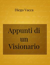 Appunti di un Visionario