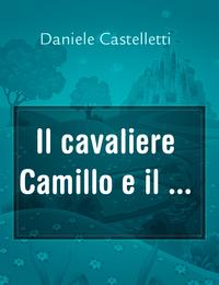 Il cavaliere Camillo e il …