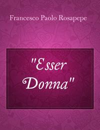 """""""Esser Donna"""""""