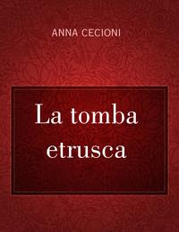 La tomba etrusca