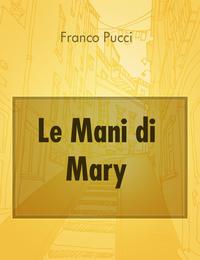 Le Mani di Mary