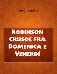 Robinson Crusoe fra Domenica e Venerdì