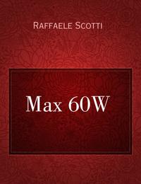 Max 60W