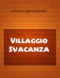 Villaggio Svacanza