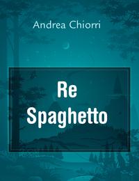 Re Spaghetto