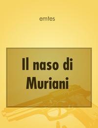Il naso di Muriani