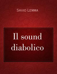 Il sound diabolico