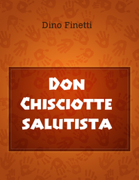 Don Chisciotte salutista