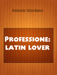 Professione: latin lover