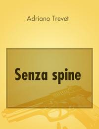 Senza spine