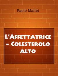 L'Affettatrice – Colesterolo alto