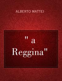 """"""" a Reggina"""""""