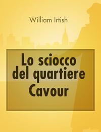 Lo sciocco del quartiere Cavour