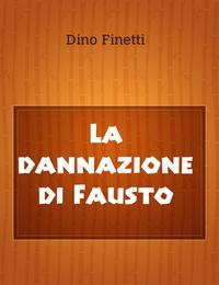 La dannazione di Fausto