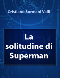 La solitudine di Superman
