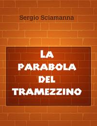 La parabola del tramezzino