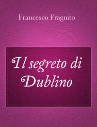 Il segreto di Dublino