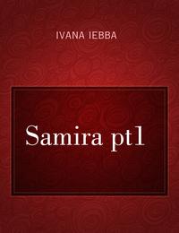 Samira pt1