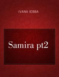 Samira pt2