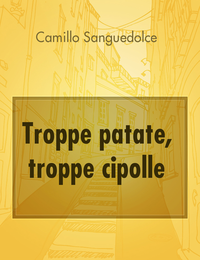 Troppe patate, troppe cipolle