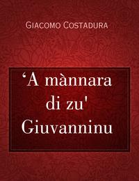 'A mànnara di zu' Giuvanninu