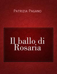 Il ballo di Rosaria