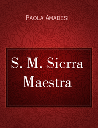 S. M. Sierra Maestra