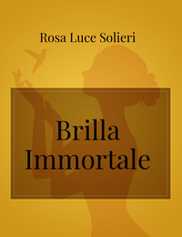 Brilla Immortale