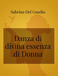 Danza di divina essenza di Donna