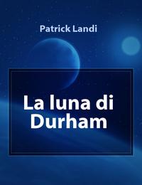 La luna di Durham