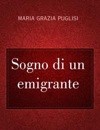 Sogno di un emigrante