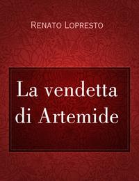 La vendetta di Artemide