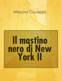 Il mastino nero di New York  II