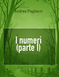 I numeri (parte I)