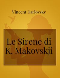 Le Sirene di K. Makovskji